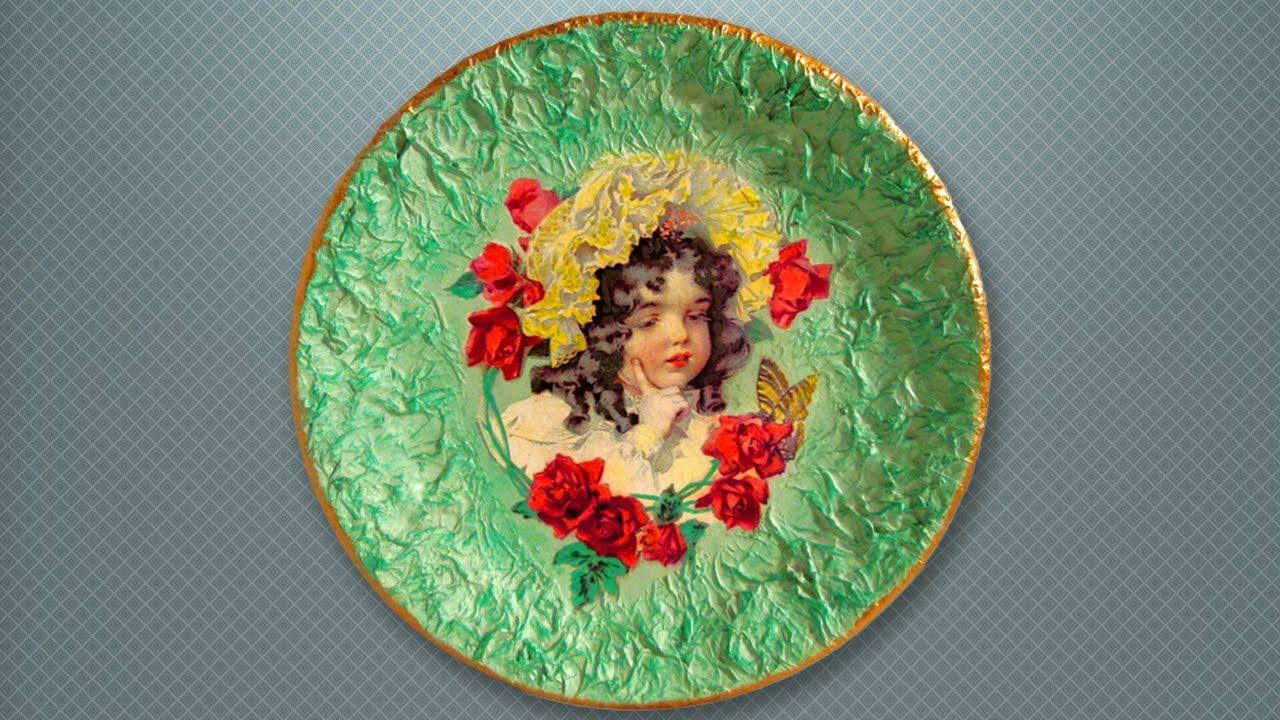 Декупаж тарелки для начинающих